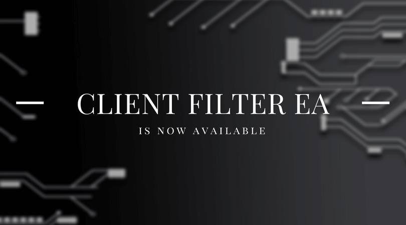 Client Filter EA Release