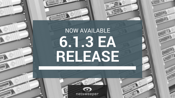 Now Available: Netsweeper 6.1.3 EA Release