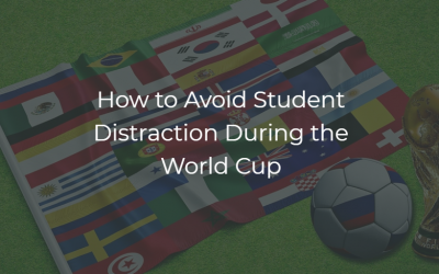 How to Avoid Student Distraction During the World Cup