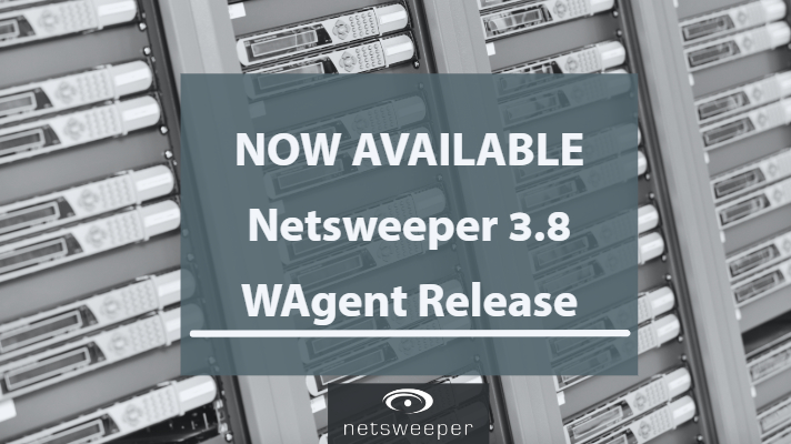 Now Available: Netsweeper 3.8 WAgent Release