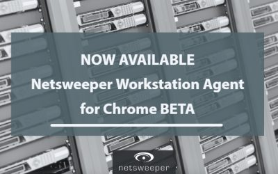 Now Available: Netsweeper Workstation Agent for Chrome BETA