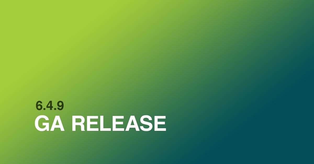 6.4.9 GA Release