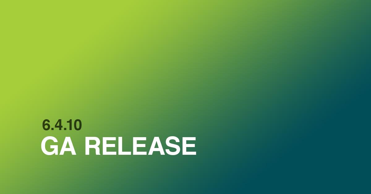 6.4.10 GA Release